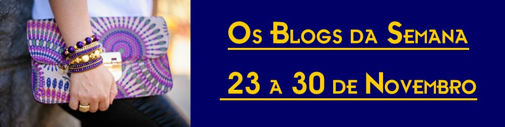 Blog da Semana – 23 a 30 de Novembro