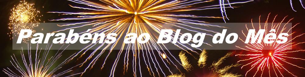 parabéns do blog do mês