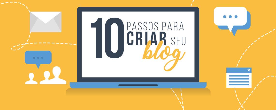 10 passos para criar seu blog – Escolha o NOME
