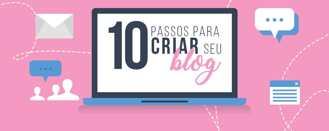 10 passos para criar seu blog